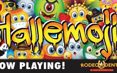 NOW PLAYING: Hallemoji at Rodeo Dental